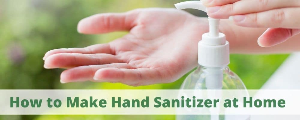 How to Make Hand Sanitizer at Home