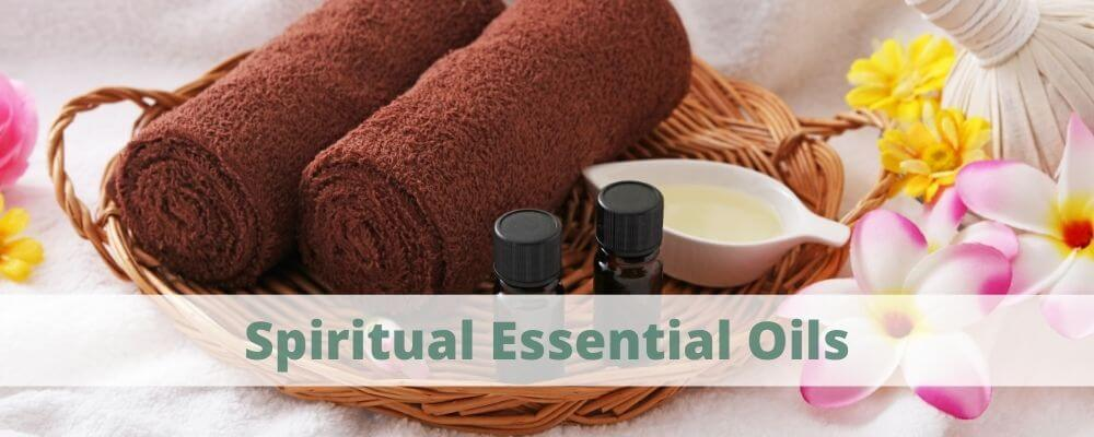 Spiritual Essential Oils